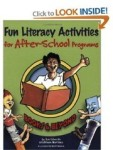 Fun Literacy Activities for After-school Programs by Sue Edwards & Kathleen Martinez